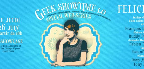 Soirée Geek Showtime 1.0 avec Felicia Day
