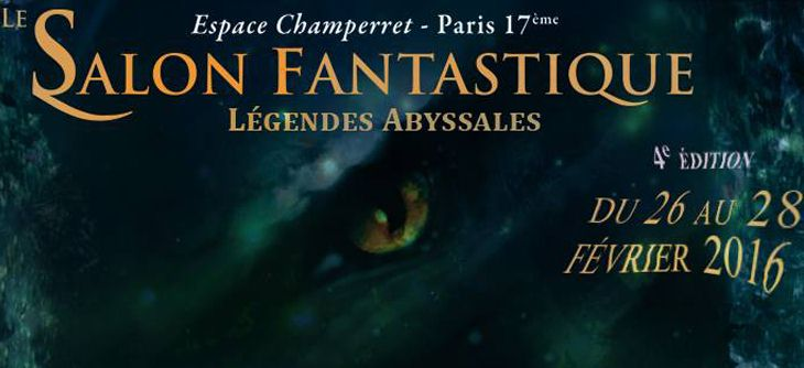 Le Salon Fantastique 2016 - quatrième édition dédiée aux Légendes Abyssales