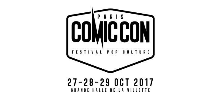 Comic Con Paris 2017 - festival européen de la pop culture