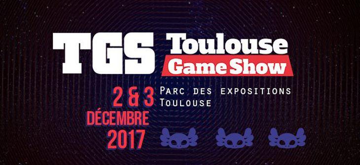 Toulouse game show 2017 toulouse du samedi 2 d cembre for Salon du vin toulouse 2017