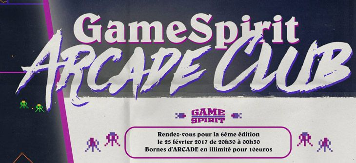 GameSpirit Arcade Club 2017 - 6ème édition