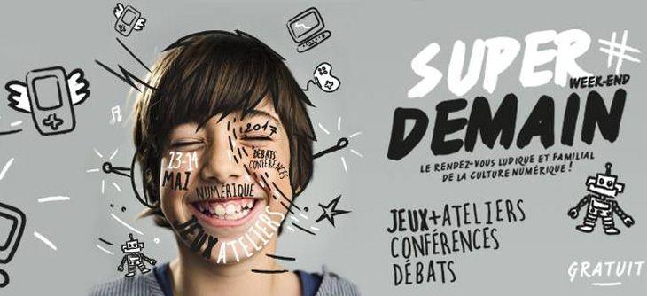Super Demain Lyon 2017 - rendez-vous des écrans et du numérique