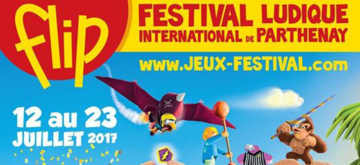 FLIP 2017 - Festival Ludique International de Parthenay