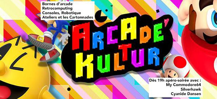 Arcade'Kultur - Gaming, Arcade, Robots, Cartonnades et concerts