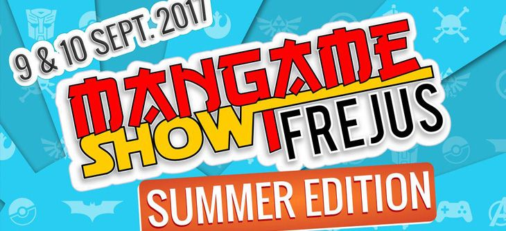 Mangame Show Fréjus 2017