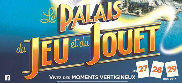 Palais du jeu et du jouet 2017 toulon du vendredi 27 - Salon du jeu video paris 2017 ...