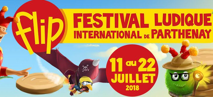 FLIP 2018 - Festival Ludique International de Parthenay