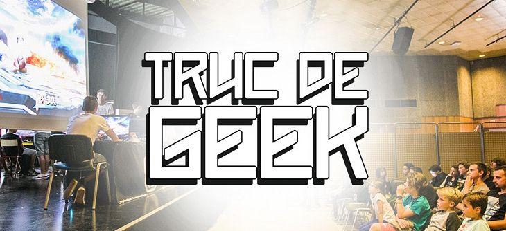 Truc de Geek 2018