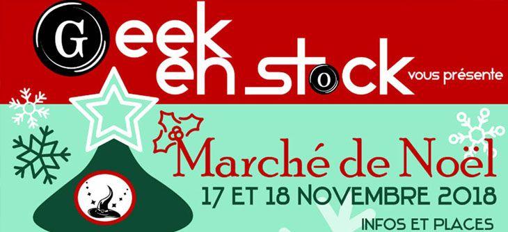 Marché de Noël Geek en stock