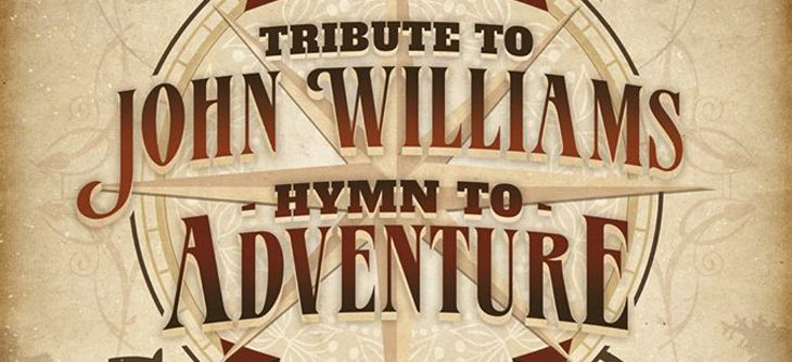 Tribute to John Williams Hymn to adventure