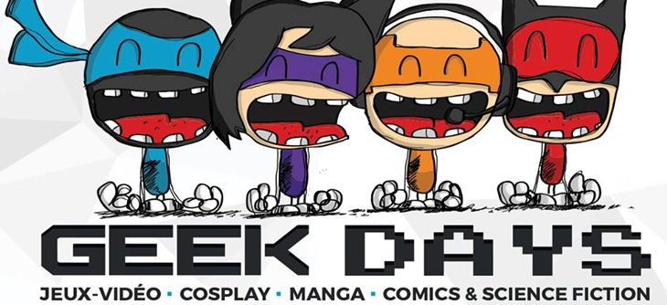 Geek Days 2019 - jeux video, comics, scifi, manga, cosplay à Lille