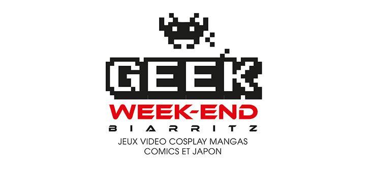 Geek Week-End Biarritz