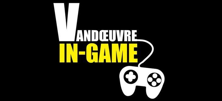 Vandoeuvre in Game