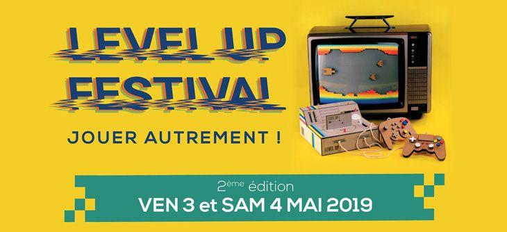 LEVEL UP ! Festival, jouer autrement