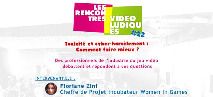 Les Rencontres Vidéoludiques - Toxicité et cyber-harcèlement