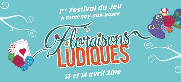 Floraisons Ludiques - 1ère édition du Festival du jeu