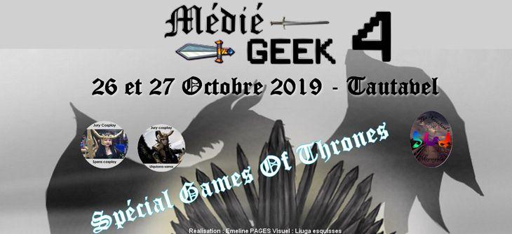 Médié-Geek 2019 - quatrième édition spéciale Games Of Thrones