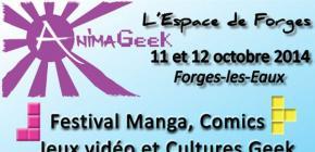 AnimaGeek 2014 - festival de manga, jeux vidéo et culture Geek