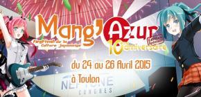 Mang'Azur 2015 - dixième édition du salon de la culture Japonaise