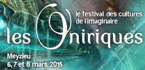 Les Oniriques 2015 - 2ème édition du festival des cultures de l'imaginaire