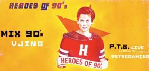 Heroes of 90's, Retrogaming + P.T.B LIVE