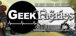 Geek Faëries 2016 - septième festival de la culture Geek