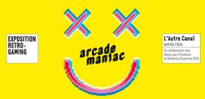 Arcade Maniac - Expo Retro-gaming