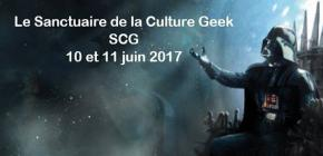 Le Sanctuaire de la Culture Geek 2017