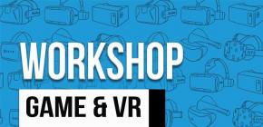 Workshop - Game and VR