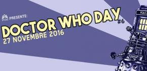 Doctor Who Day 2016 - 6ème édition
