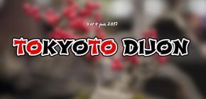 TokyôTo Dijon 2017