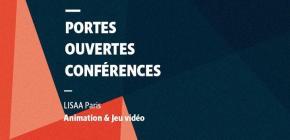 Journées portes ouvertes 2017 à LISAA Paris, école de l'animation et du jeu vidéo