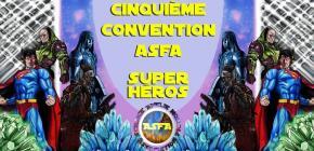 Convention ASFA 2017 - spéciale Super Héros