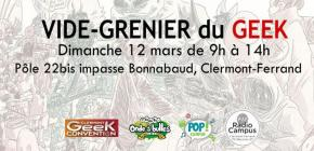 Vide-Grenier du Geek de Clermont-Ferrand