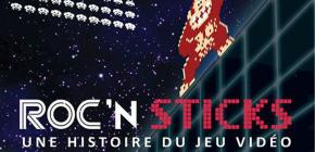 Roc'N Sticks - L'expo retrogaming