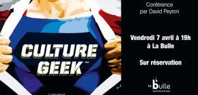 Culture geek - conférence de David Peyron