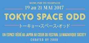 Tokyo Space ODD - La Magnifique Society à Reims