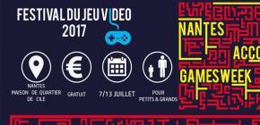 Nantes Accoord Games Week - Festival du Jeu Vidéo 2017