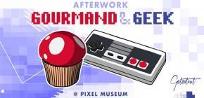 Afterwork Gourmand au Pixel Museum