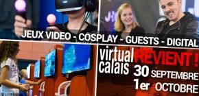 Virtual Calais 8.0 - édition 2017 du salon du jeu vidéo et des loisirs numériques