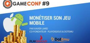 Game Conf #9 - Monétiser son jeu mobile