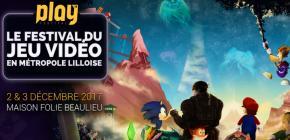 Play'it Festival 2017 - festival du jeu vidéo en métropole lilloise
