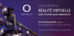 Virtuality 2018 - 2ème édition du salon parisien de la Réalité Virtuelle et des technologies immersives