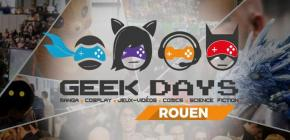 GEEK DAYS Rouen 2018
