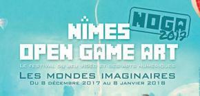 NOGA - Nîmes Open Game Art - Les mondes imaginaires