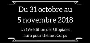 Les Utopiales 2018 - Festival International de Science-Fiction de Nantes