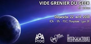 Vide Grenier du Geek Lyon 2018 - 15ème édition