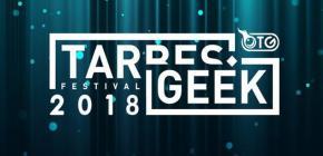 Tarbes Geek Festival 2018