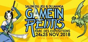 Game'in Reims 2018 - 2ème édition du salon du jeu et du manga