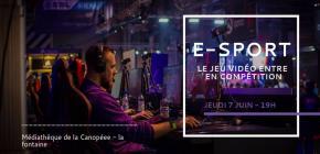 Conférence : e-sport, quand le jeu vidéo entre en compétition